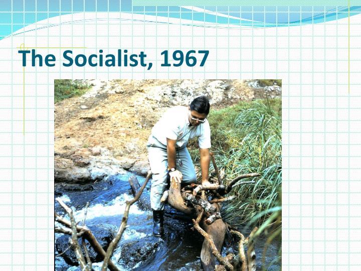 The Socialist, 1967