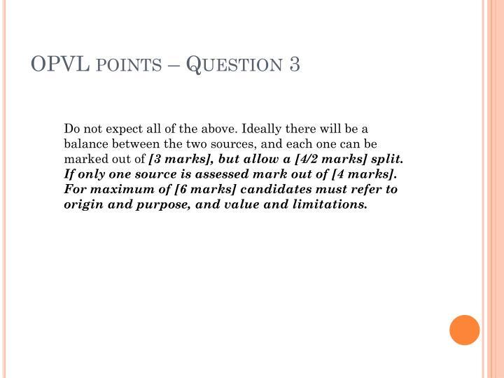 OPVL points – Question 3