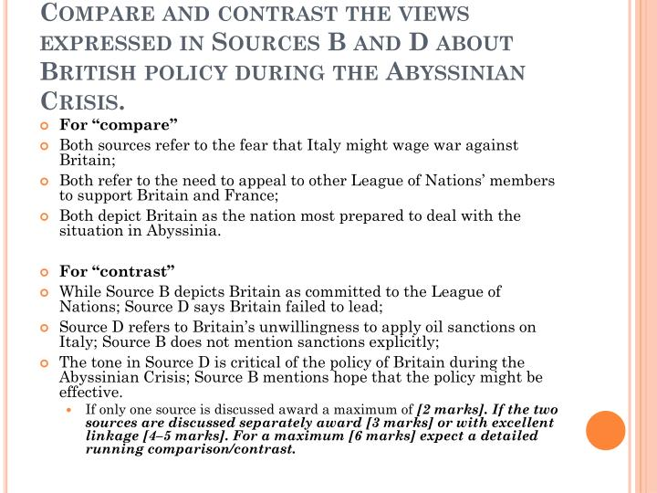 Compare and contrast the views expressed in Sources B and D about British policy during the Abyssinian Crisis.