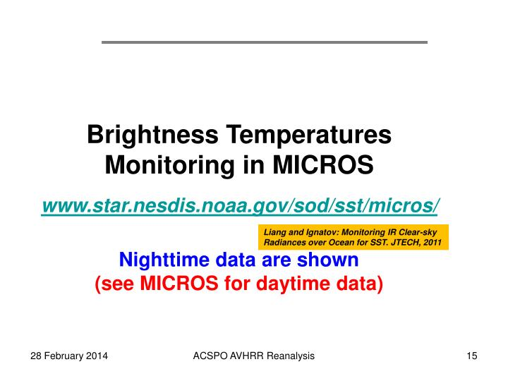 Brightness Temperatures Monitoring in MICROS