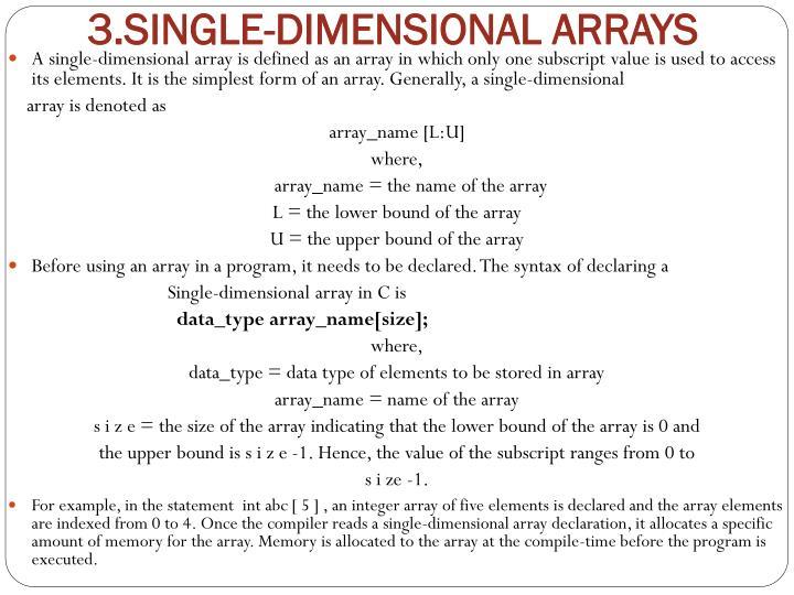 3.SINGLE-DIMENSIONAL ARRAYS