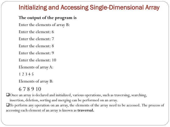 Initializing and Accessing Single-Dimensional Array