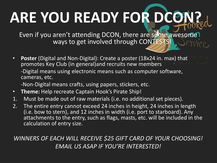 ARE YOU READY FOR DCON?