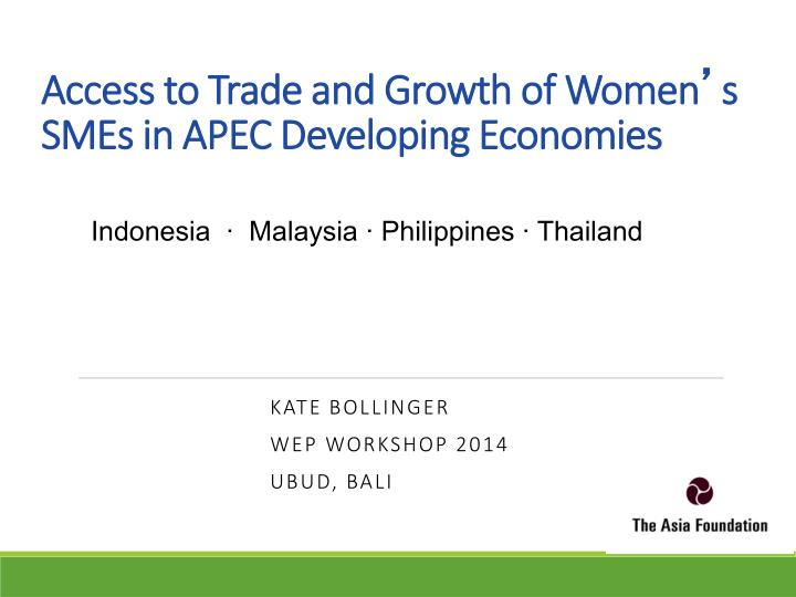 access to trade and growth of women s smes in apec developing economies n.