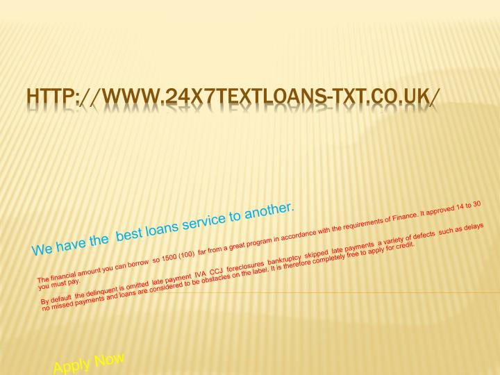 We have the  best loans service to another.