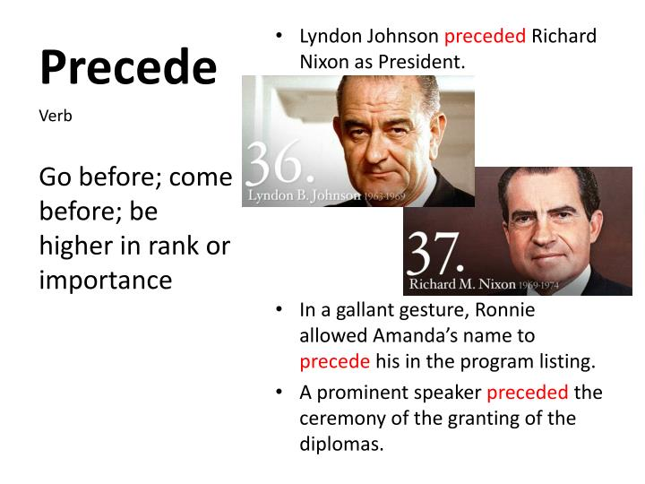 Precede