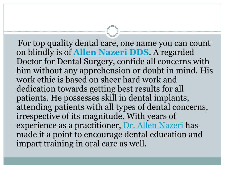 For top quality dental care, one name you can count on blindly is of