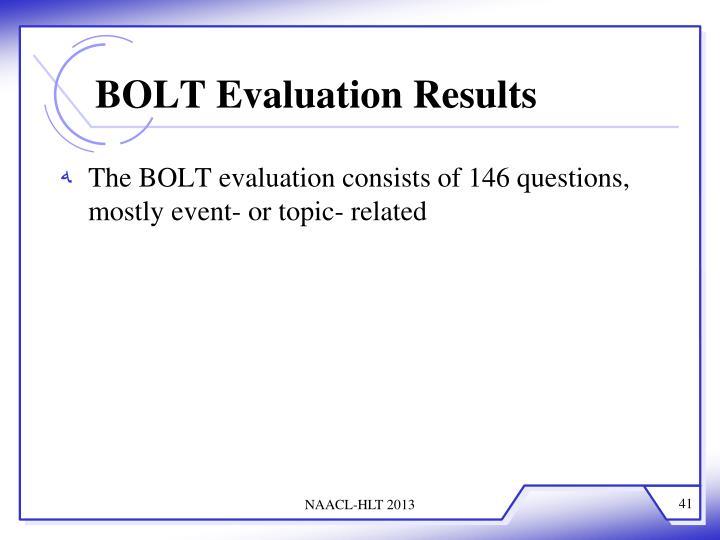 BOLT Evaluation Results