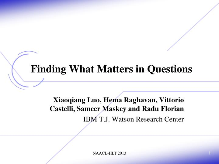 Finding what matters in questions