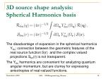 3d source shape analysis spherical harmonics basis