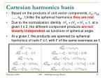 cartesian harmonics basis