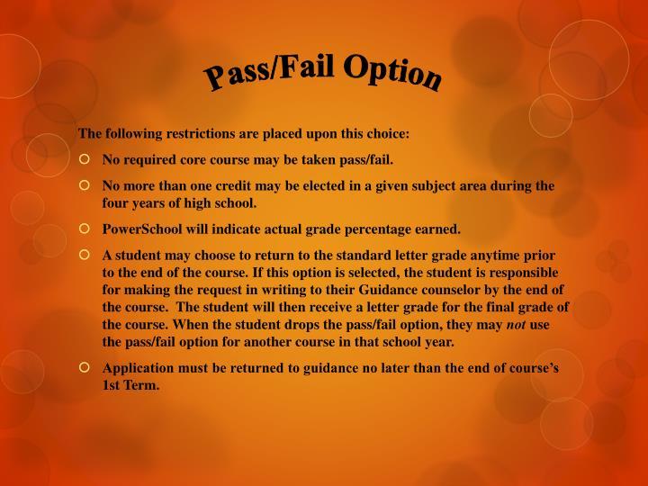 Pass/Fail Option