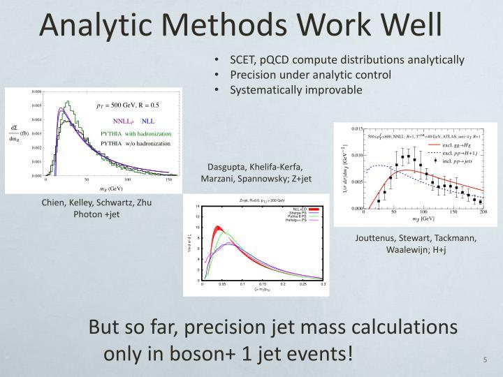 Analytic Methods Work Well