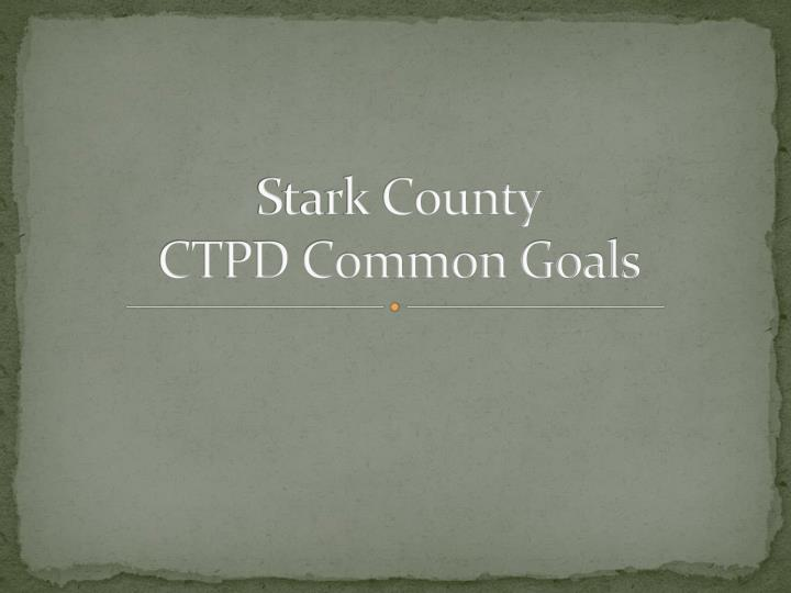 stark county ctpd common goals n.