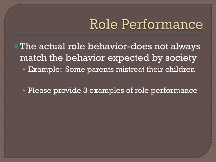 Role Performance