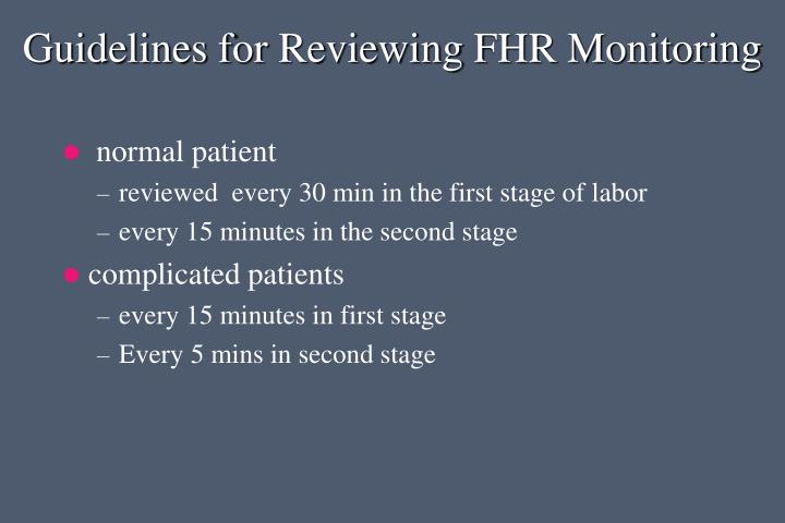 Guidelines for Reviewing FHR Monitoring