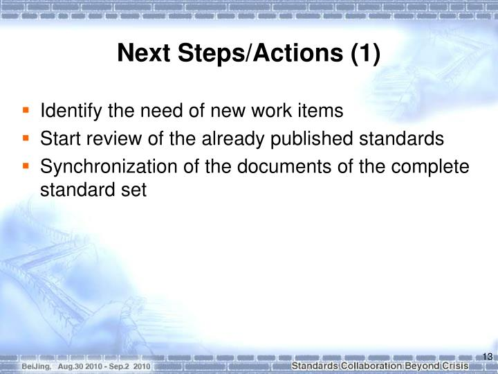 Next Steps/Actions (1)