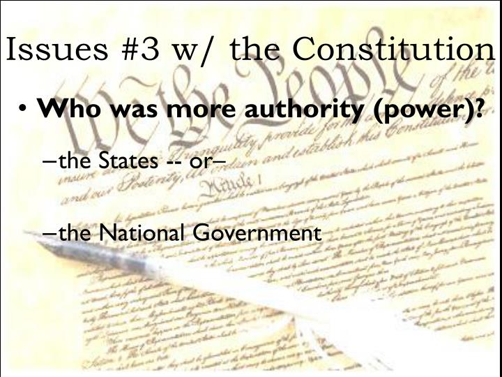 Issues #3 w/ the Constitution