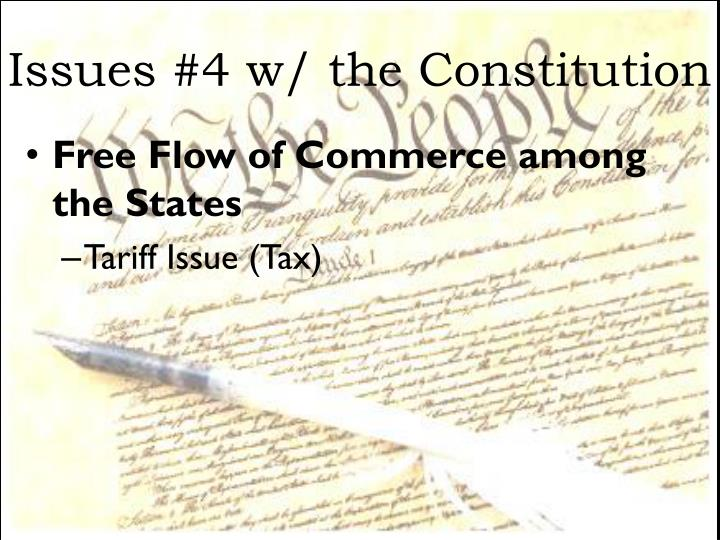 Issues #4 w/ the Constitution