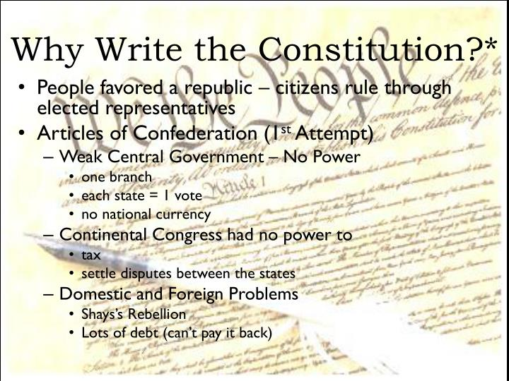 Why write the constitution