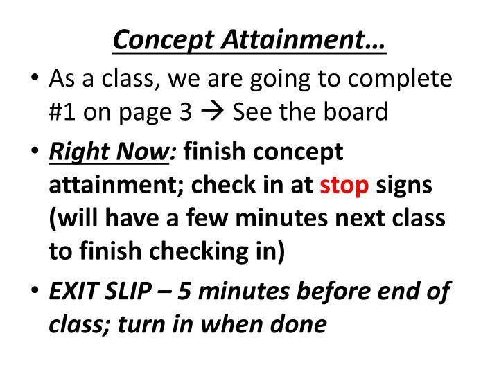 Concept Attainment…