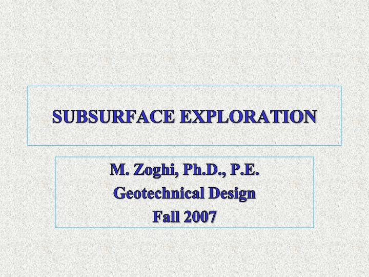 subsurface exploration n.