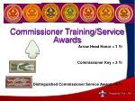 arrow head honor 1 yr commissioner key 3 yr distinguished commissioner service award 5 yr