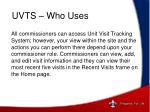 uvts who uses