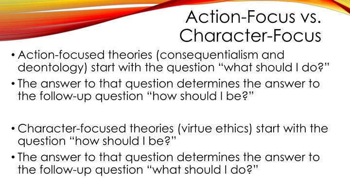 Action focus vs character focus