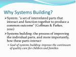 why systems building