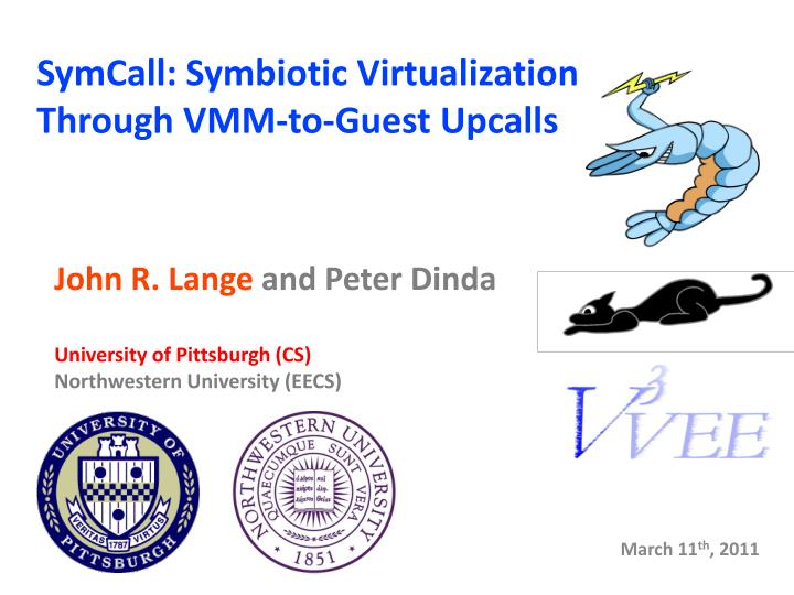 symcall symbiotic virtualization through vmm to guest upcalls n.
