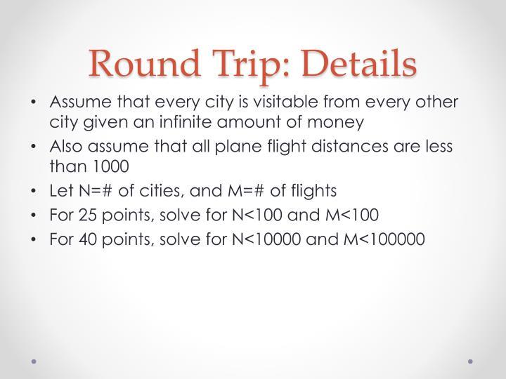 Round Trip: Details