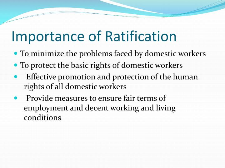Importance of Ratification