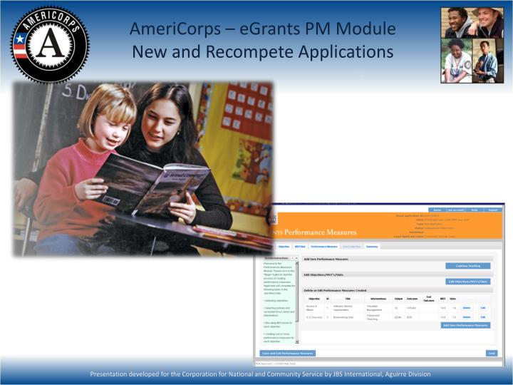 americorps egrants pm module new and recompete applications n.