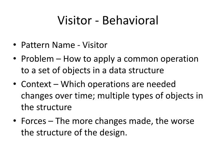 Visitor - Behavioral