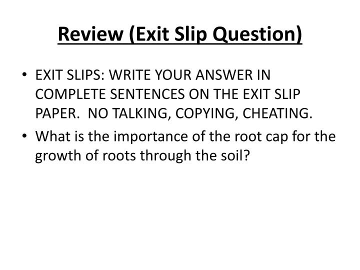 Review (Exit Slip Question)