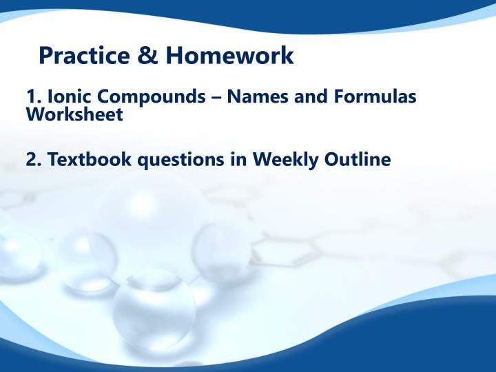 Practice & Homework