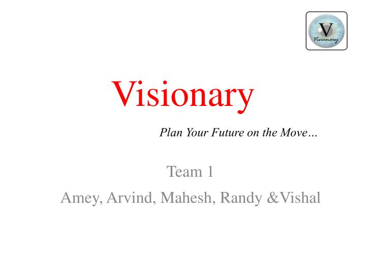 visionary plan your future on the move n.