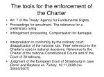 the tools for the enforcement of the charter