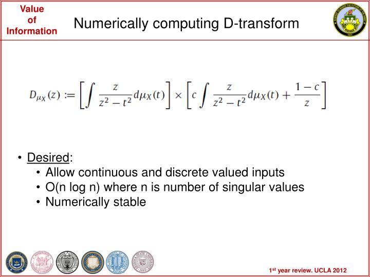 Numerically computing D-transform