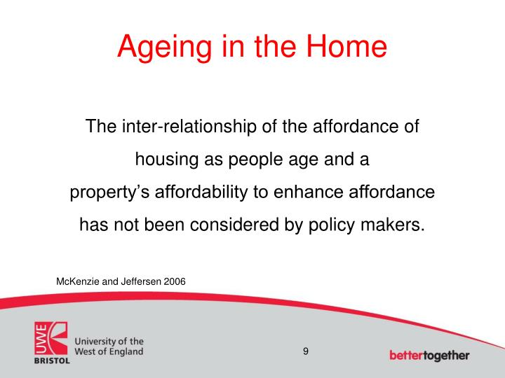 Ageing in the Home