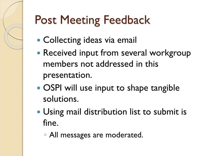 Post Meeting Feedback