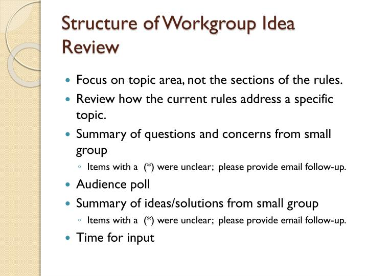 Structure of Workgroup Idea Review