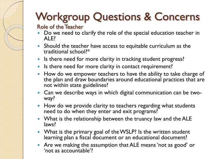 Workgroup Questions & Concerns