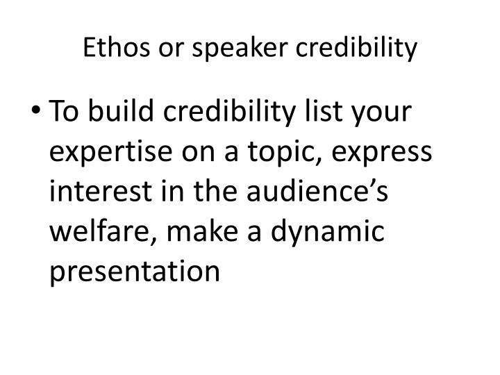 Ethos or speaker credibility