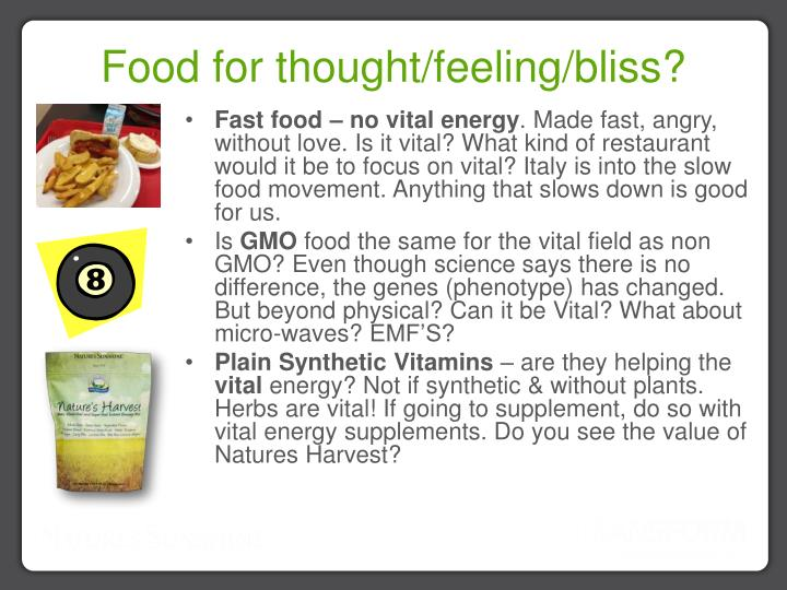 Food for thought/feeling/bliss?
