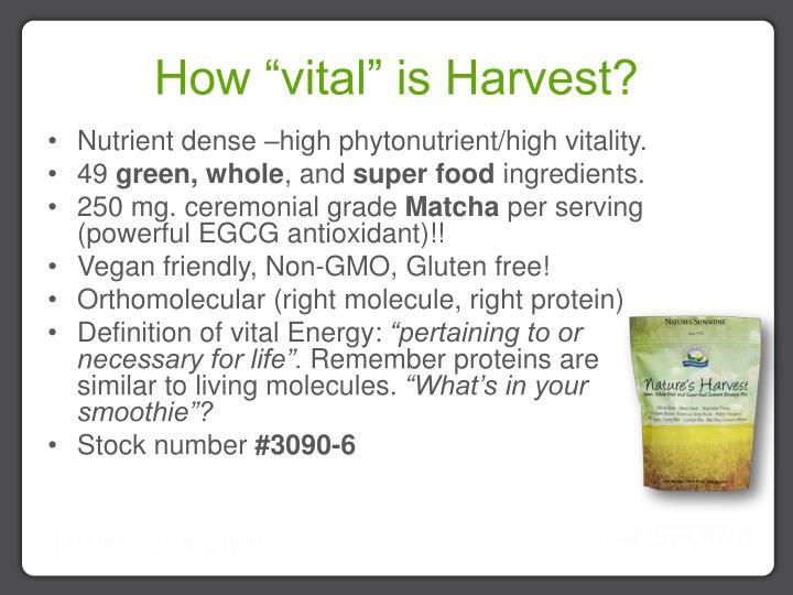 """How """"vital"""" is Harvest?"""