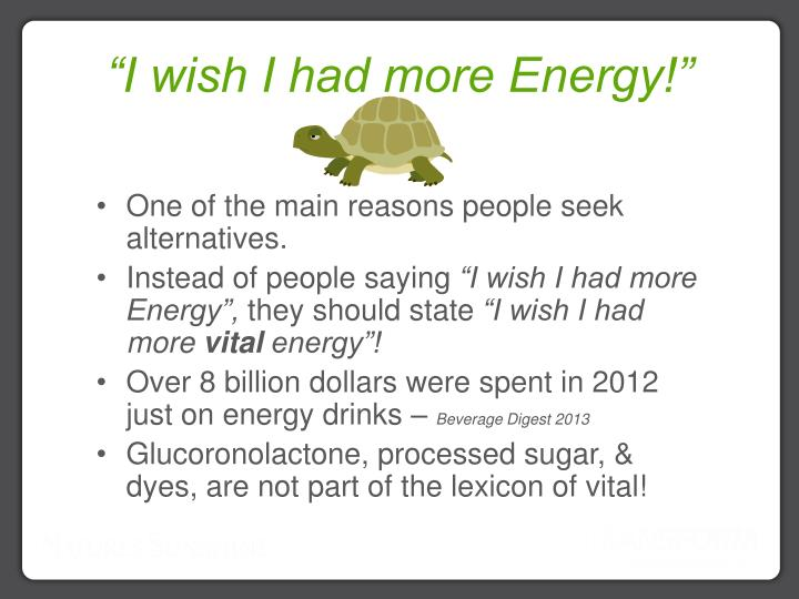"""I wish I had more Energy!"""