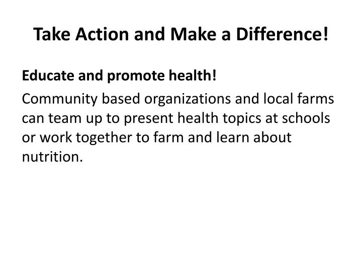 Take Action and Make a Difference!