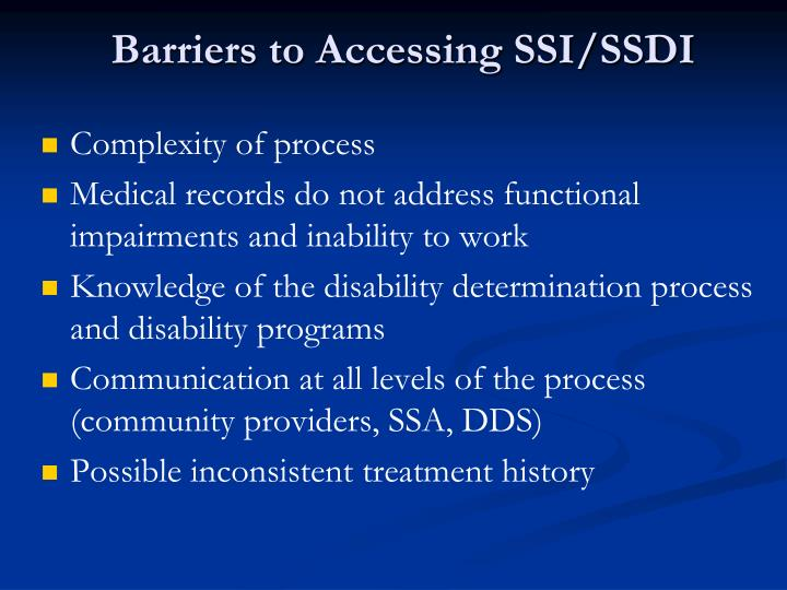 Barriers to Accessing SSI/SSDI